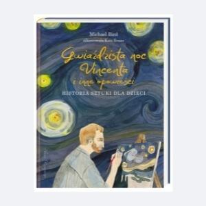 noc vincenta, książka o sztuce dla dzieci